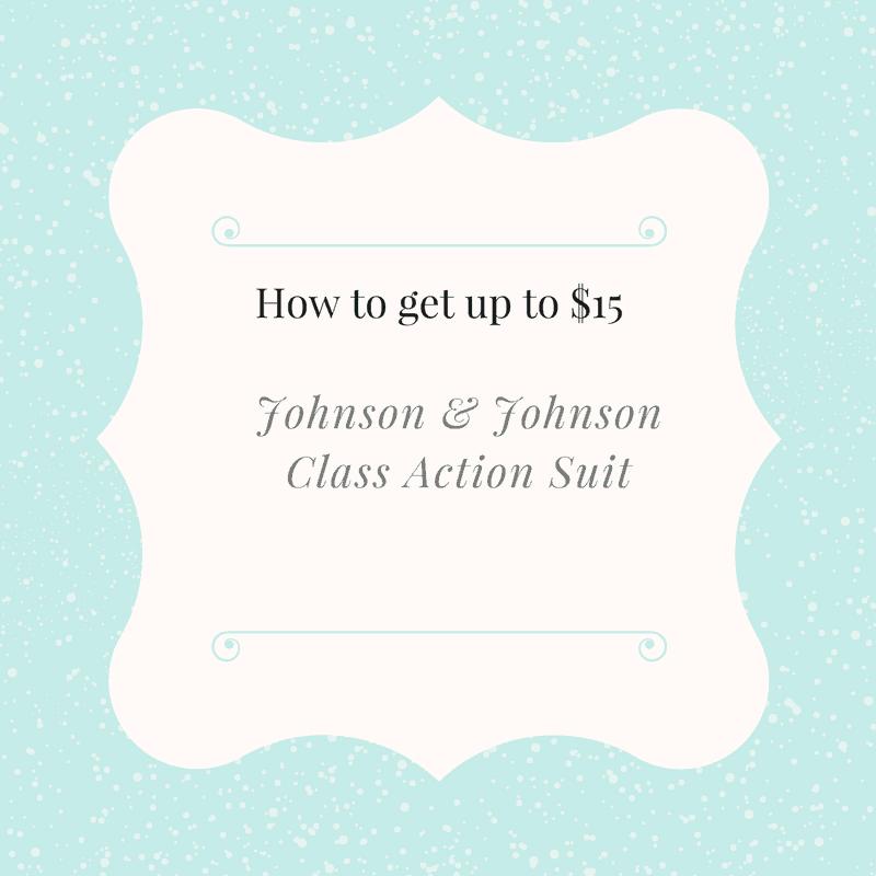 Johnson & Johnson $15 Class Action Settlement