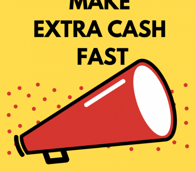 10 Ways to Earn Extra Money Fast