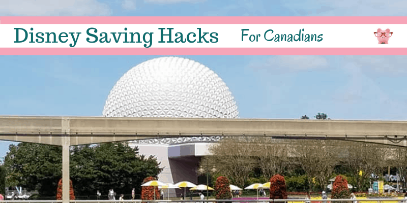 how Canadians can save money on Disney trips