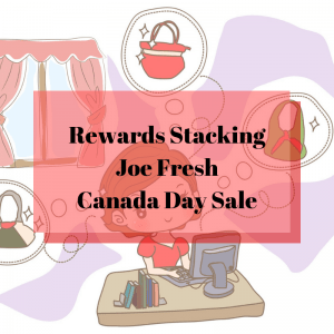 Stacking the Joe Fresh Canada Day Sale