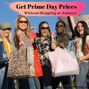 How to get Prime Day Prices without Shopping at Amazon