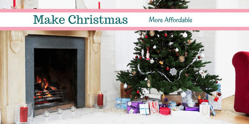 How to Make Christmas More Affordable