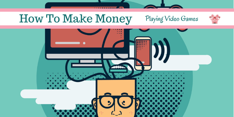 make extra money playing video games