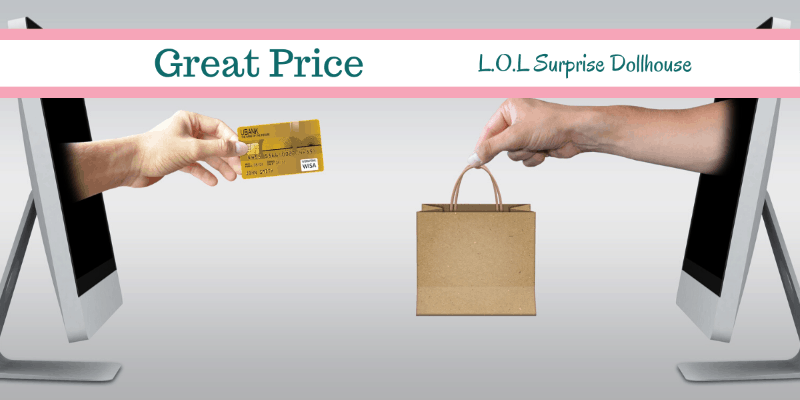 Best deal on L.O.L Surprise Dollhouse for Canadians